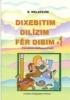 DIXEBITIM, DILÎZIM, FÊR DIBIM -1