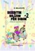 DIXEBITIM, DILÎZIM, FÊR DIBIM -2
